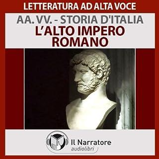 L'alto impero romano     Storia d'Italia 8              Di:                                                                                                                                 Autori Vari                               Letto da:                                                                                                                                 Eugenio Farn                      Durata:  1 ora e 2 min     10 recensioni     Totali 4,5