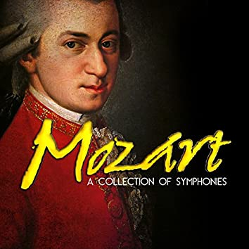 Mozart: A Collection of Symphonies