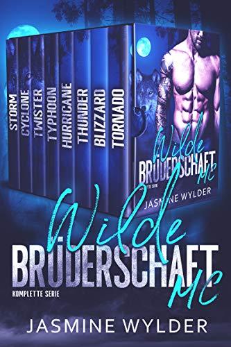 Wilde Brüderschaft MC: Komplette Serie