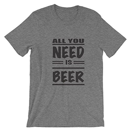 Ground 29 Deep Heather All You Need Is Beer Unisex T-Shirt_3X-Large