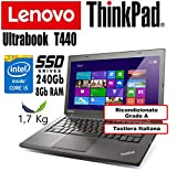 Notebook Ultrabook Lenovo ThinkPad T440 - Intel Core i5-4300U - RAM 8Gb - SSD 240Gb - 14' HD+ 1600x900 - Grado A (Ricondizionato) (T440 8Gb SSD240, -)