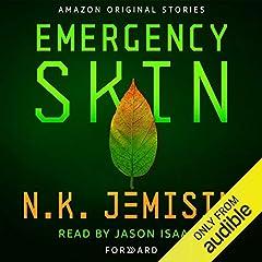 Emergency Skin