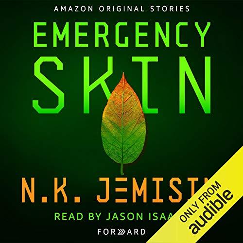 Emergency Skin: Forward
