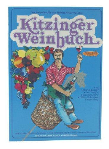 Arauner Kitzinger Weinbuch [Hardcover]