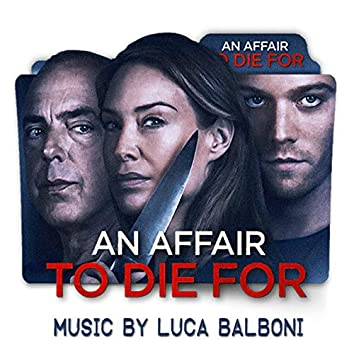 An Affair to Die For (Original Movie Soundtrack)