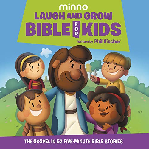 Laugh and Grow Bible for Kids Audiobook By Phil Vischer cover art