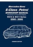 Mercedes-Benz E-Class Petrol Workshop Manual W210 & W211 Series 2000-2006 Owners Edition: Owners Manual