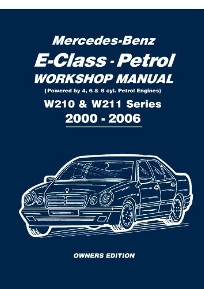 遠足バイアス全体Mercedes-Benz E-class Petrol Workshop Manual W210 & W211 Series 2000-2006 Owners Edition