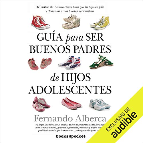 Guía para ser buenos padres de hijos adolescentes [A Guide to Being Good Fathers of Teenage Children] Titelbild