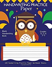 Handwriting Practice Paper : Blank Handwriting Book For Kids: Pre K, Kindergarten, Ag3 2-4, 3-5 100 Pages, A4 8.5