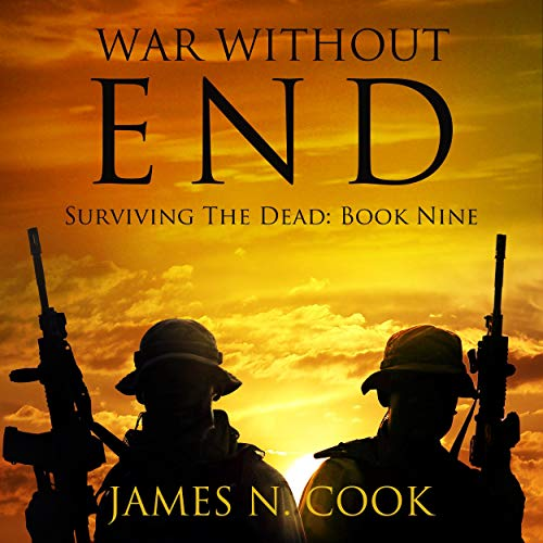 War Without End Audiobook By James Cook cover art