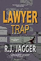 Lawyer Trap (A Nick Teffinger Thriller)