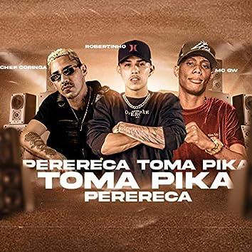 Perereca Toma Pika (feat. Mc Gw) (Brega Funk)