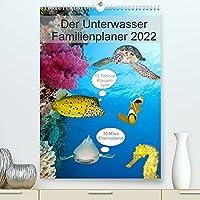 Der Unterwasser Familienplaner 2022 (Premium, hochwertiger DIN A2 Wandkalender 2022, Kunstdruck in Hochglanz): Verpassen Sie keinen Termin mehr mit Ihrem neuen Unterwasserfamilienplaner. (Familienplaner, 14 Seiten )