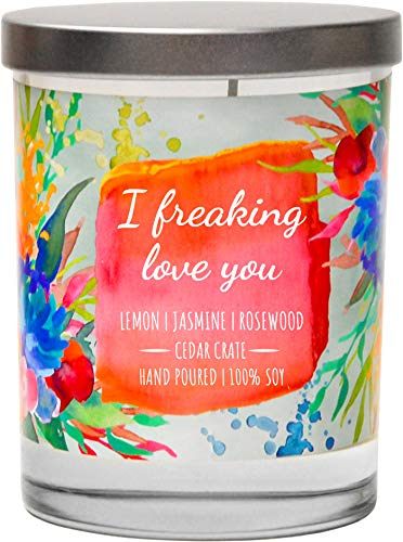 I Freaking Love You | Lemon, Jasmine, Rosewood | Luxury Scented Soy Candles |10 Oz. Jar Candle | Made in The USA | Decorative Aromatherapy | Best Friend Gifts for Women | Friendship Gifts for Women