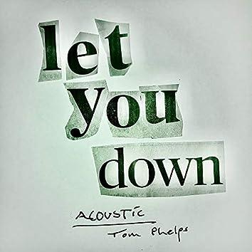 Let You Down (Acoustic)