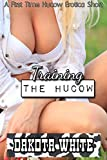 Training The Hucow: A First Time Erotica Hucow Short
