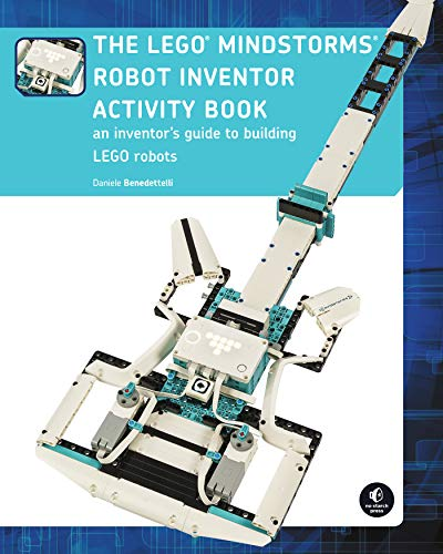 The LEGO MINDSTORMS Robot Inventor Activity Book