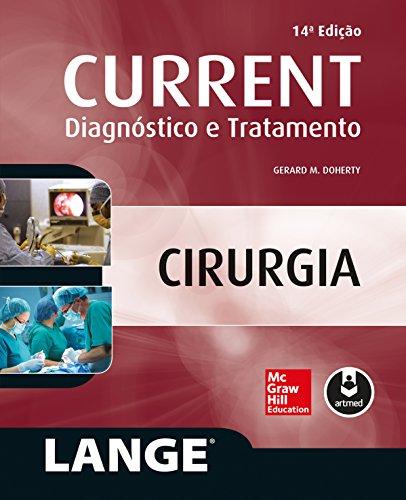 CURRENT Cirurgia: Diagnóstico e Tratamento (LANGE) (Portuguese Edition)