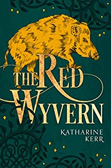 The Red Wyvern (The Dragon Mage, Book 1) by [Katharine Kerr]