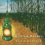 Songtexte von William Parker - Luc's Lantern