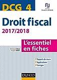 DCG 4 - Droit fiscal - 2017/2018- 9e éd. - L'essentiel en fiches - L'essentiel en fiches (2017-2017)