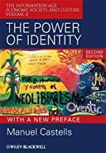 The Power of Identity: The Information Age - Economy, Society, and Culture: 2 (Information Age Series) by Manuel Castells (2009-11-27)