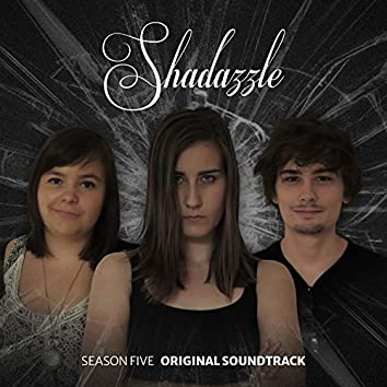 Shadazzle 5 (Music from the Original TV Series)