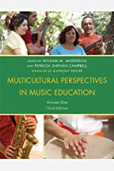 Multicultural Perspectives in Music Education Kindle Edition