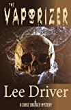 The Vaporizer (Chase Dagger Series Book 6)