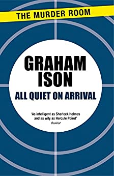 All Quiet on Arrival (Brock and Poole) by [Graham Ison]