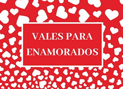 Vales para enamorados: Talonario para parejas, Cupones de regalo romántico para San Valentín, aniversario, cumpleaños, Navidad