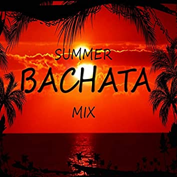 Summer Bachata Mix