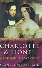Charlotte and Lionel: A Rothschild Marriage
