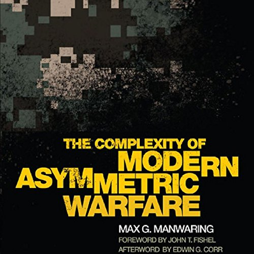 The Complexity of Modern Asymmetric Warfare audiobook cover art