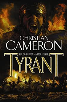 Tyrant by [Christian Cameron]