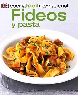 Cocina Fácil Internacional -Pastas (Pastas and Noodles) (Cocina Facil Internacional) (