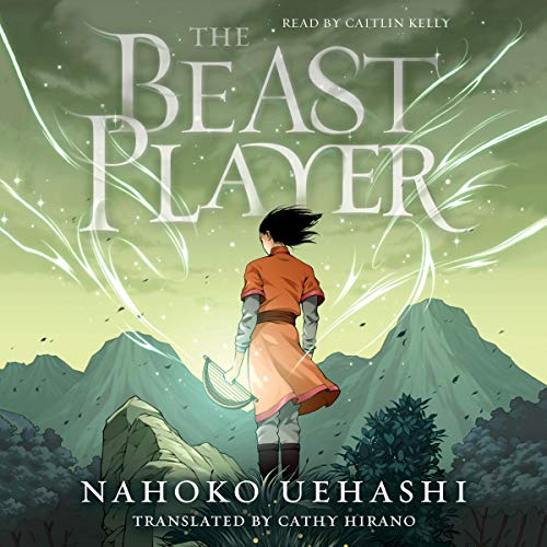 The Beast Player                   Written by:                                                                                                                                 Nahoko Uehashi,                                                                                        Cathy Hirano - translator                               Narrated by:                                                                                                                                 Caitlin Kelly                      Length: 14 hrs and 50 mins     Not rated yet     Overall 0.0
