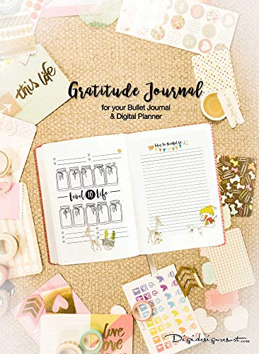 Bullet Journal Gratitude Log and Level 10 Life for your printable Planner: Plan your Day and reach your Goals (English Edition)