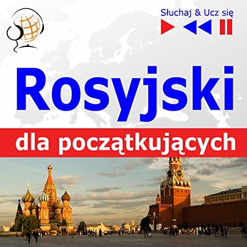 Couverture de Rosyjski dla poczatkujacych: Konwersacje dla poczatkujacych / 1000 slów i zwrotów w praktyce / 1000 slów i zwrotów w pracy (Sluchaj & Ucz sie)
