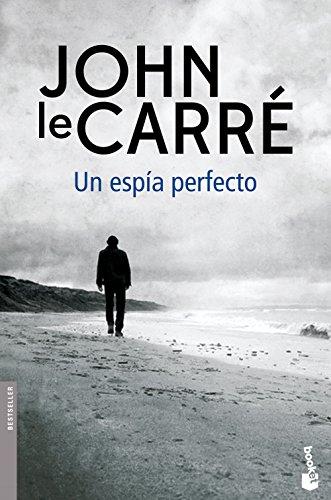 Un espía perfecto (Biblioteca John le Carré)