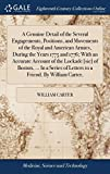 A Genuine Detail of the Several Engagements, Positions, and Movements of the Royal and American Armies, During the Years 1775 and 1776; With an ... of Letters to a Friend. by William Carter,
