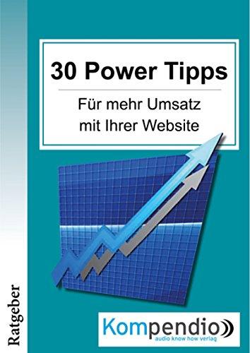 30 Powertipps für mehr Erfolg mit Ihrer Website