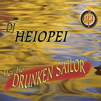 Hey Ho Drunken Sailor
