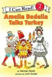 Amelia Bedelia Talks Turkey (I Can Read Level 2)