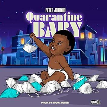 Quarantine Baby
