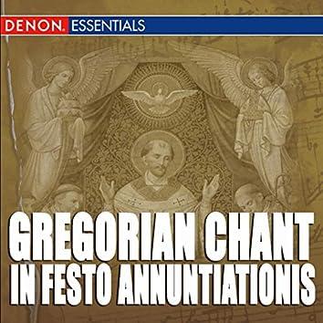 Gregorian Chant: In Festo - Annuntiationis, Assumptionis, Nativitatis, Purificationis & Septem Dolorum