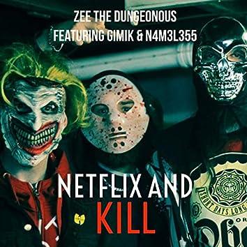 Netflix & Kill (feat. Gimik & Nameless)