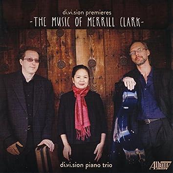 di.vi.sion premieres: The Music of Merrill Clark