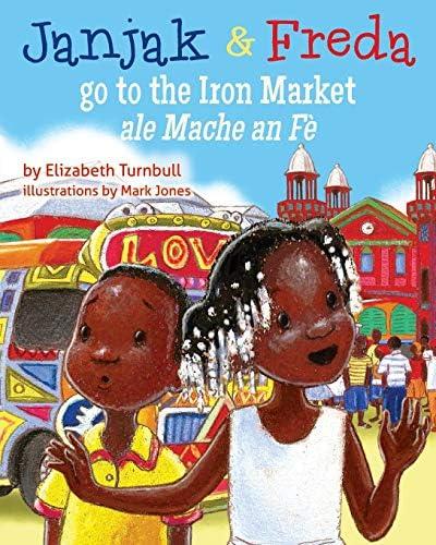 Janjak and Freda Go to the Iron Market product image